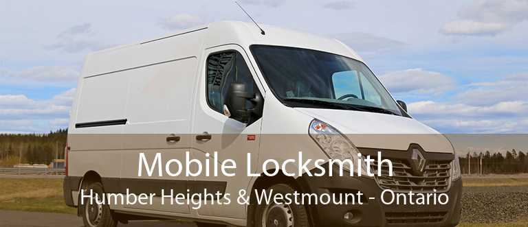 Mobile Locksmith Humber Heights & Westmount - Ontario