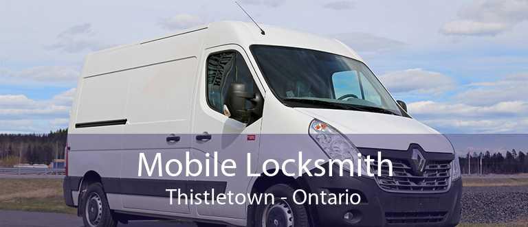 Mobile Locksmith Thistletown - Ontario