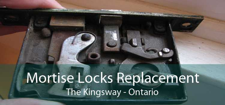 Mortise Locks Replacement The Kingsway - Ontario