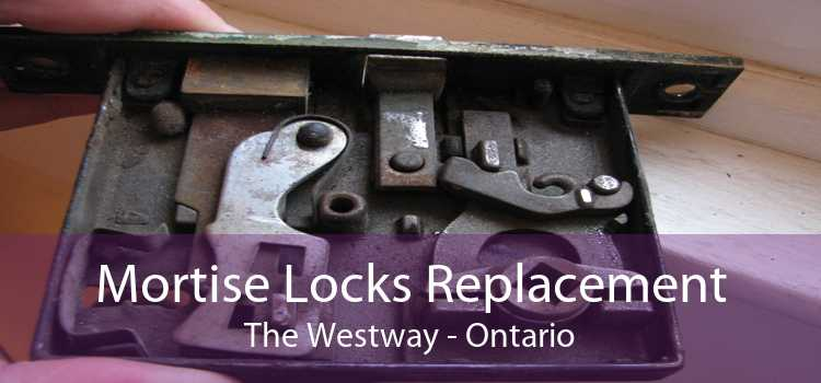 Mortise Locks Replacement The Westway - Ontario