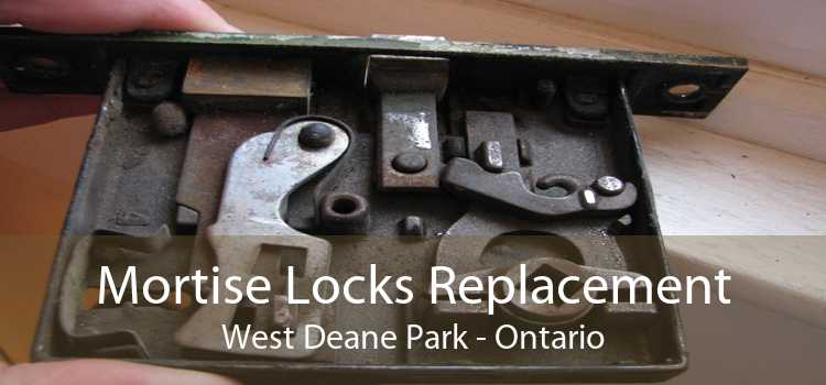 Mortise Locks Replacement West Deane Park - Ontario