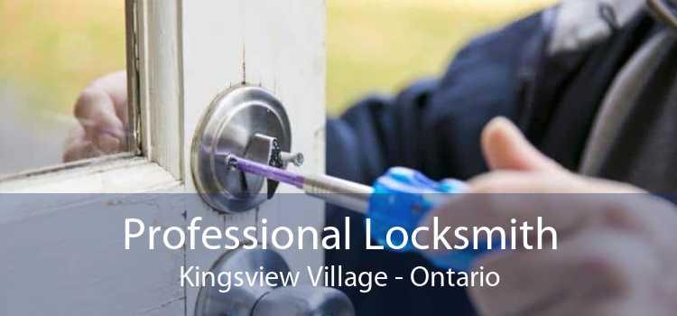 Professional Locksmith Kingsview Village - Ontario