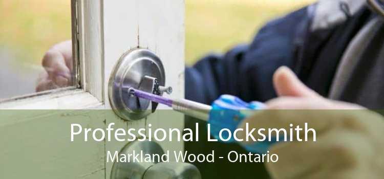 Professional Locksmith Markland Wood - Ontario
