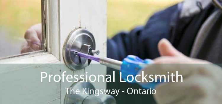 Professional Locksmith The Kingsway - Ontario