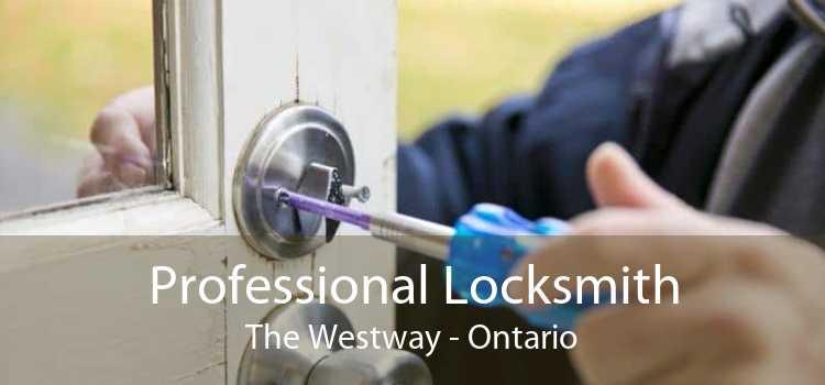 Professional Locksmith The Westway - Ontario