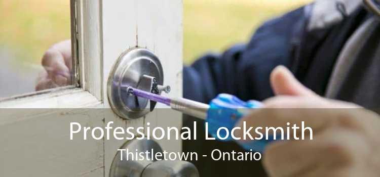 Professional Locksmith Thistletown - Ontario