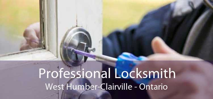 Professional Locksmith West Humber-Clairville - Ontario