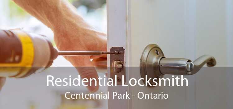 Residential Locksmith Centennial Park - Ontario