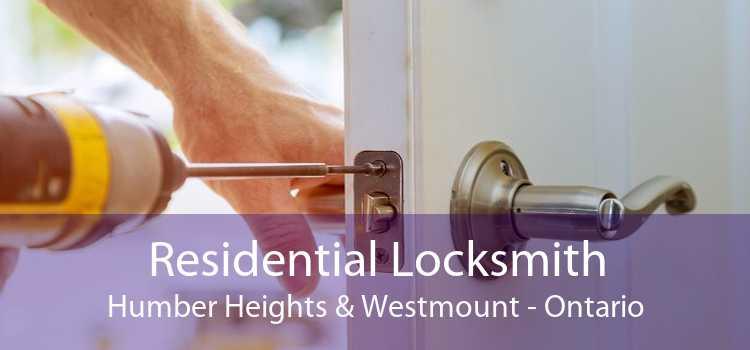Residential Locksmith Humber Heights & Westmount - Ontario