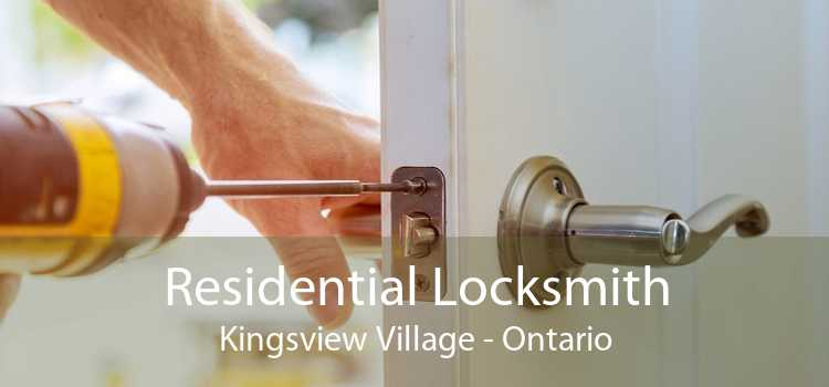 Residential Locksmith Kingsview Village - Ontario