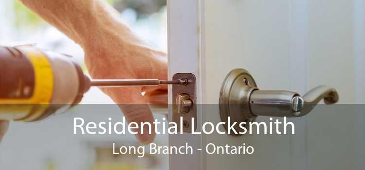 Residential Locksmith Long Branch - Ontario