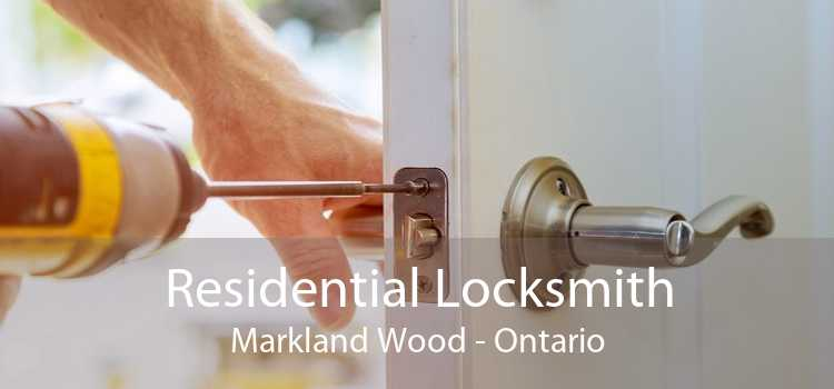Residential Locksmith Markland Wood - Ontario