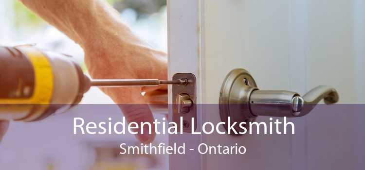 Residential Locksmith Smithfield - Ontario