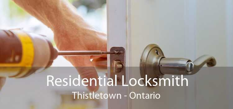 Residential Locksmith Thistletown - Ontario