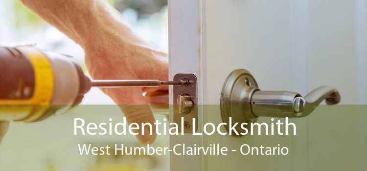 Residential Locksmith West Humber-Clairville - Ontario