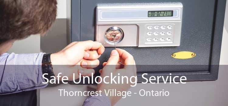 Safe Unlocking Service Thorncrest Village - Ontario