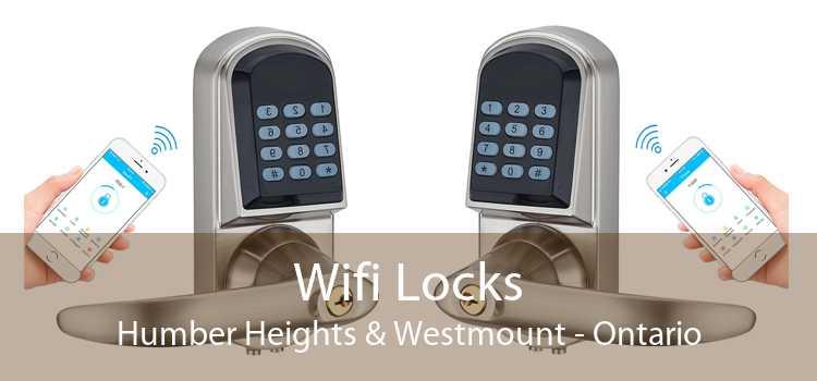 Wifi Locks Humber Heights & Westmount - Ontario